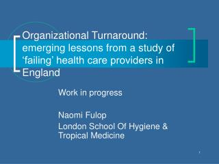 Organizational Turnaround