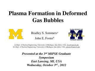 Plasma Formation in Deformed Gas Bubbles
