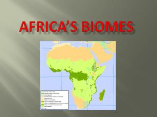 Africa�s biomes
