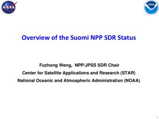 Overview of the  Suomi  NPP SDR Status