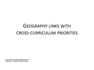 Geography links with  cross-curriculum  priorities