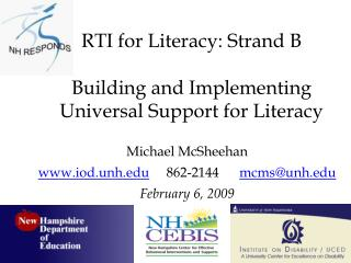 RTI for Literacy: Strand B Building and Implementing Universal Support for Literacy
