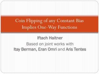 Coin Flipping of any Constant Bias  Implies One-Way Functions