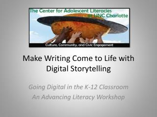Make Writing Come to Life with Digital Storytelling
