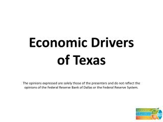 Economic Drivers  of Texas
