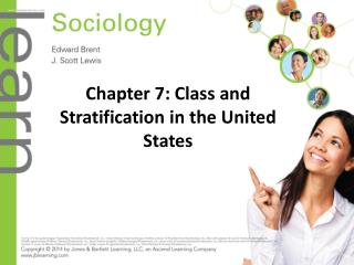 Chapter 7: Class and Stratification in the United States