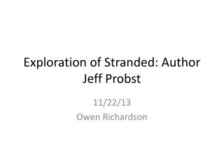Exploration of Stranded: Author Jeff  Probst