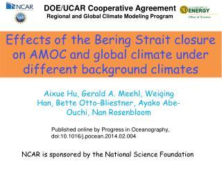 DOE/UCAR Cooperative Agreement Regional and Global Climate Modeling Program