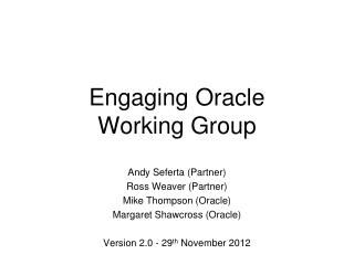 Engaging Oracle Working Group