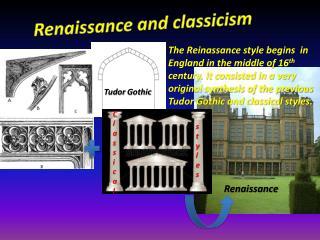 Renaissance  and  classicism