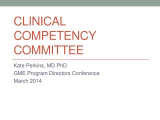 Clinical Competency Committee