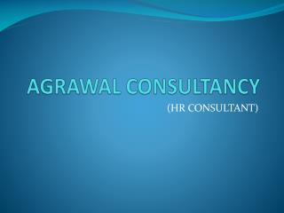 AGRAWAL CONSULTANCY