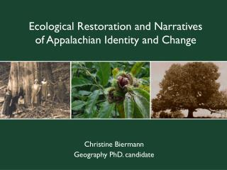 Ecological Restoration and Narratives of Appalachian Identity and Change