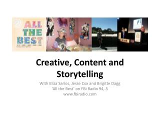 Creative, Content and Storytelling
