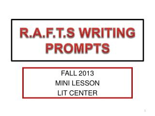 R.A.F.T.S WRITING PROMPTS