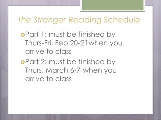 The Stranger  Reading Schedule