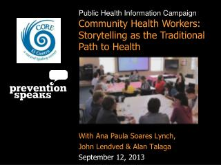 Public Health Information Campaign Community Health Workers: