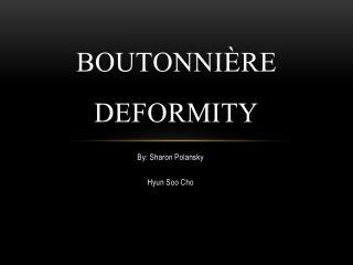 Boutonni è re Deformity