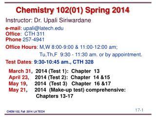 Chemistry  102(01) Spring 2014