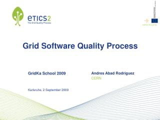 Grid Software Quality Process