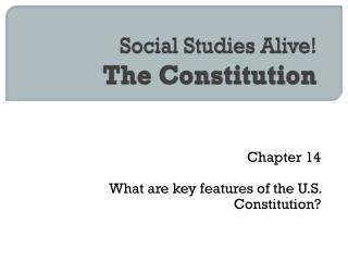 Social Studies Alive!  The Constitution