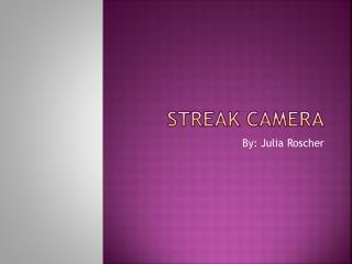 Streak Camera