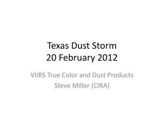Texas Dust Storm 20 February 2012
