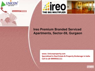 Ireo Premium Branded Serviced Apartments - 09999561111
