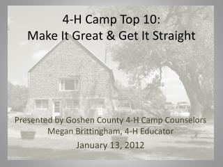 4-H Camp Top 10:  Make It Great & Get It Straight