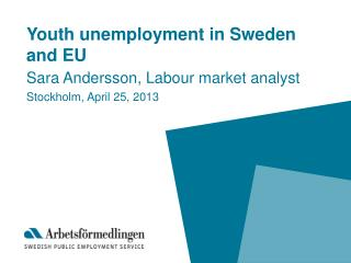Youth unemployment in Sweden and EU