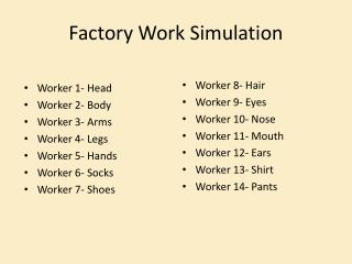 Factory Work Simulation