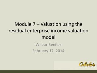 Module 7 – Valuation using the residual enterprise income valuation model