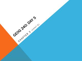 GEOG 240: Day 5