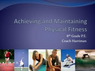Achieving and Maintaining Physical Fitness