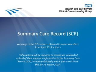 Summary Care Record (SCR)