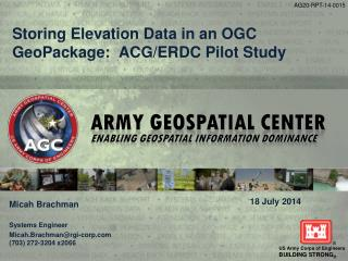 Storing Elevation Data in an OGC  GeoPackage :  ACG/ERDC Pilot Study