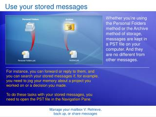 Use your stored messages