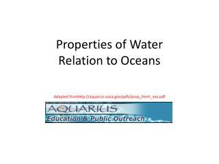 Properties of Water  Relation to Oceans