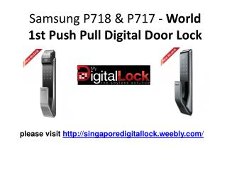 Samsung P718 & P717 - World 1st Push Pull Digital Door Lock