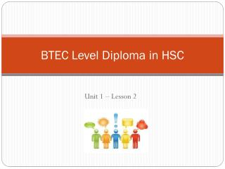 BTEC Level Diploma in HSC