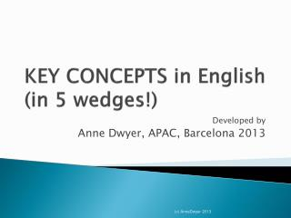 KEY CONCEPTS  in  English (in 5  wedges !)