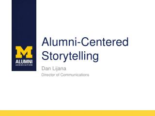 Alumni-Centered Storytelling