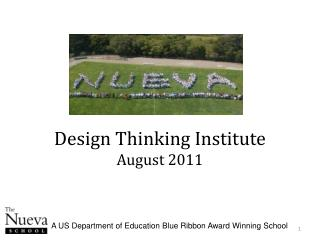 Design Thinking Institute August 2011