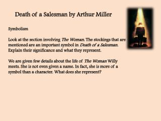 "death of a salesman detailed analysis ""death of a salesman"" detailed analysis arthur miller arthur asher miller (october 17, 1915 – february 10, 2005) was an american playwright and essayist."