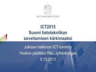 ICT2015 Suomi tietotekniikan soveltamisen kärkimaaksi