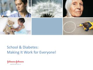 School & Diabetes:  Making It Work for Everyone!