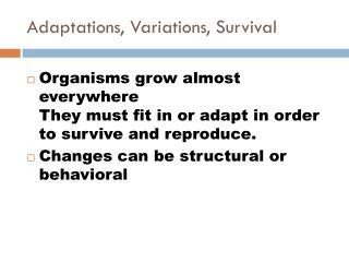 Adaptations, Variations, Survival