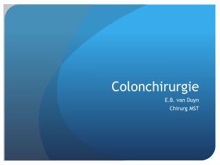 Colonchirurgie