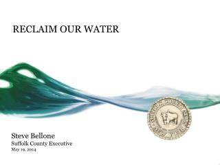 RECLAIM OUR WATER
