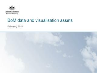 BoM  data and visualisation assets